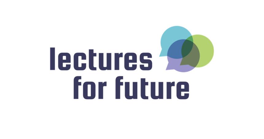 Ausschreibung: Lectures For Future